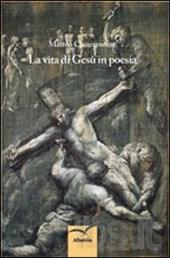 La vita di Gesù in poesia