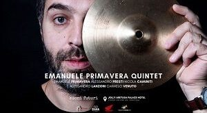 "Al Catania Jazz, l'ennese Emanuele Primavera presenta ""Above the below"", suo secondo album"